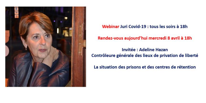 Webinar Juri Covid-19 : Mercredi 8 Avril 18h Avec Adeline Hazan